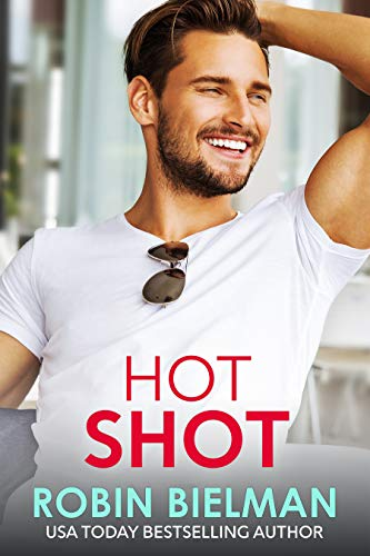 Hot Shot (American Royalty Book 3) by [Bielman, Robin]