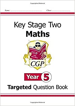 Book KS2 Maths Targeted Question Book - Year 5 by CGP Books (2008-09-01)