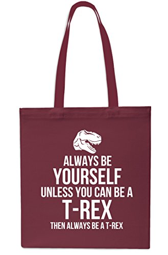 Always A Unless T Be Rex Rex 42cm Always litres A T Bag You Gym Shopping Tote Black x38cm Then Maroon Can Yourself Be 10 Beach Be vYqqWE