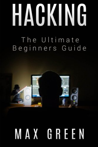Download Hacking: The Ultimate Beginners Guide ebook