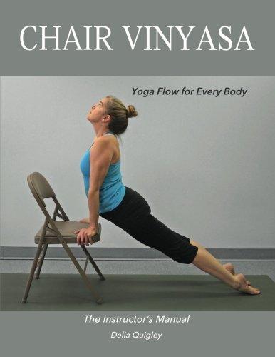 Chair Vinyasa: Yoga Flow for Every Body