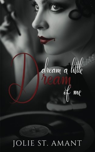 Dream a Little Dream of Me (Chateau Rouge) (Volume 1)