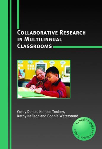 Collaborative Research in Multilingual Classrooms (Critical Language and Literacy Studies)