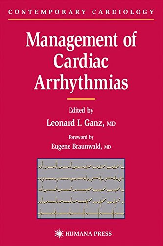 Management of Cardiac Arrhythmias (Contemporary Cardiology)