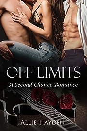 Off Limits: A Second Chance Rockstar Romance (Hard Rock Love Book 1)
