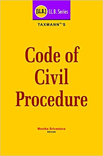 Code of Civil Procedure (LL.B. Series) (2018 Edition) - by Monika Srivastava