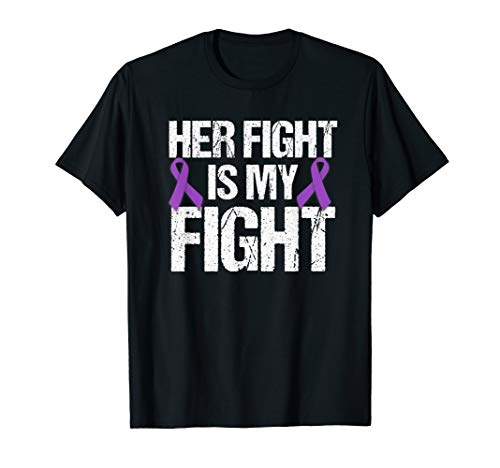- Her Fight Is My Fight T-Shirt Purple Ribbon Awareness Shirt