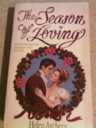 Season of Loving (Era Of Archery Book)