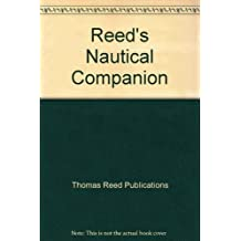 Reed's Nautical Companion by Thomas Reed Publications (1997) Paperback