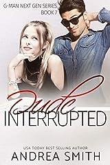 Dude, Interrupted (G-Men Next Generation) Paperback