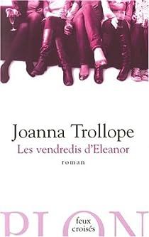 Les vendredis d'Eleanor par Trollope