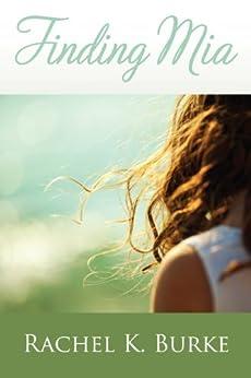 Finding Mia by [Burke, Rachel K.]