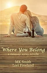 Where You Belong: a runaway series novella (Volume 1)