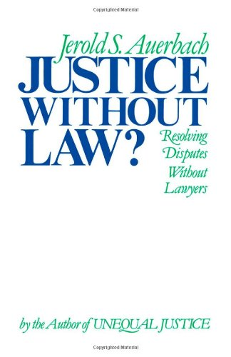 Justice without Law? (Galaxy Books)