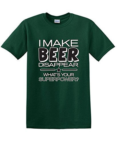 I Make Beer Disappear What's Your Superpower Cool Graphic Novelty Funny T Shirt L Forest