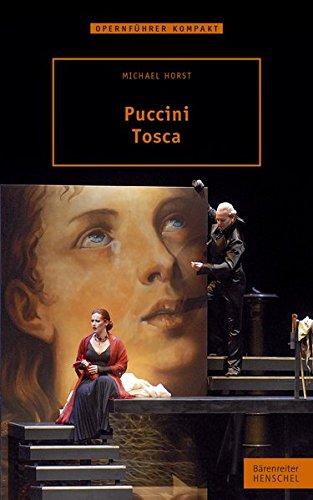 Puccini - Tosca Broschiert – 16. August 2012 Michael Horst Giacomo Puccini Henschel Verlag 3894879130