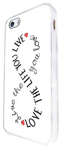 434 - Infinity Love The Life You Live Fashion Design iphone SE - 2016 Coque Fashion Trend Case Coque Protection Cover plastique et métal - Blanc