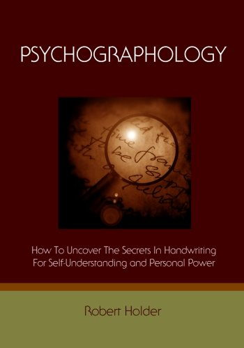 Psychographology: How To Uncover The Secrets In Handwriting For Self-Understanding And Personal Power by CreateSpace Independent Publishing Platform