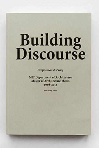Building Discourse: Proposition & Proof