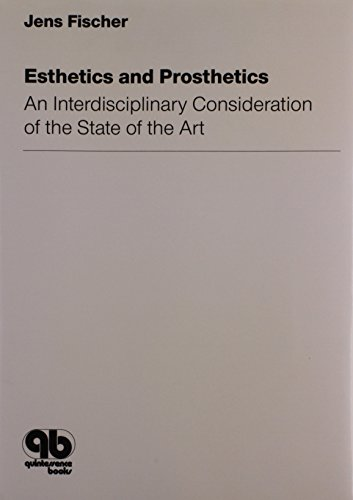Esthetics and Prosthetics: An Interdisciplinary Consideration of the State of the Art