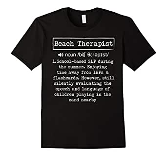 Men's Beach Therapist School Based SLP During The Summer T-Shirt  3XL Black