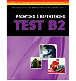 ASE Collision Repair and Refinish Technician Certification (B2-B6) (Thomson Delmar Learning's ASE Test Preparation Series) (Multiple copy pack) - Common
