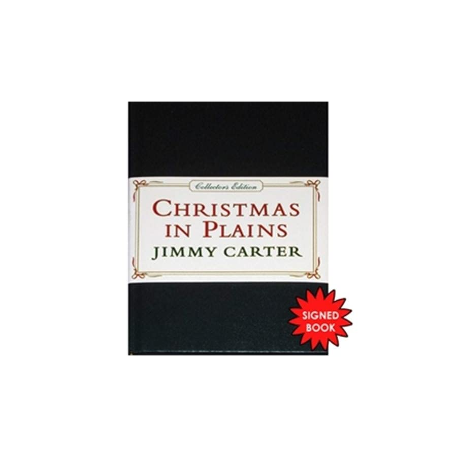 President Jimmy Carter Autographed Signed Auto Christmas in Plains Book Certified Authentic