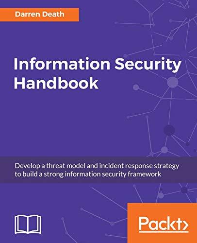 Information Security Handbook por Darren Death