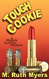 Tough Cookie: a Maggie Sullivan mystery (Maggie Sullivan Mysteries Book 2)