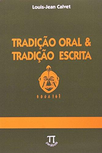 Tradição Oral & Tradição Escrita