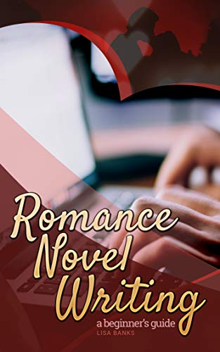 Pdf Reference Romance Novel Writing: A beginners guide