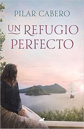 Un refugio perfecto de Pilar Cabero