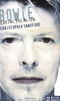 Bowie: Loving the Alien by [Sandford, Christopher]
