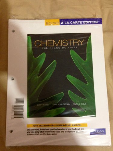 Books a la Carte for Chemistry for Changing Times (12th Edition)