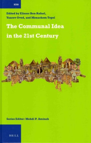 The Communal Idea in the 21st Century (International Comparative Social Studies) by BRILL