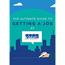 The Ultimate Guide To Getting A Job At KPMG: Discover Insider Secrets On Applying & Interviewing For A Job At One Of The Big 4 Accounting Firms (Big 4 Interview Guides Book 1)