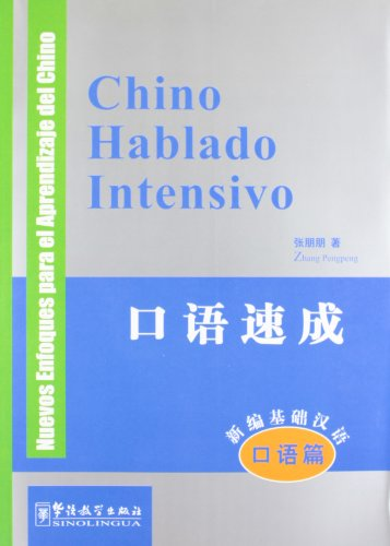 Intensive Spoken Chinese (oral course)-Spanish edition(with MP3)