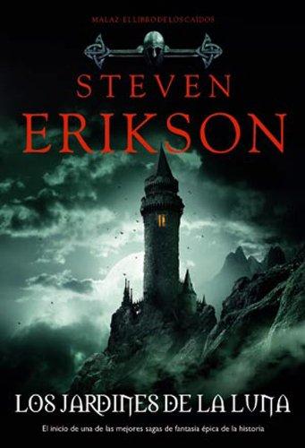 Descargar Libro Los Jardines De La Luna Steven Erikson