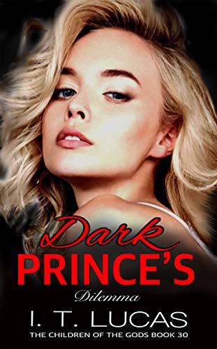 Children Series - Dark Prince's Dilemma (The Children Of The Gods Paranormal Romance Series Book 30)