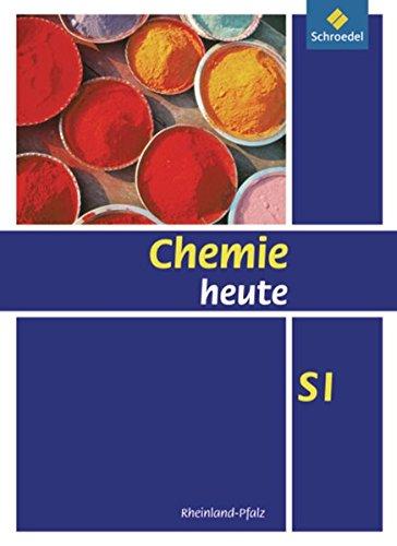 Chemie heute SI - Ausgabe 2010 für Rheinland-Pfalz: Schülerband