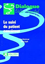 Le suivi du patient cancéreux