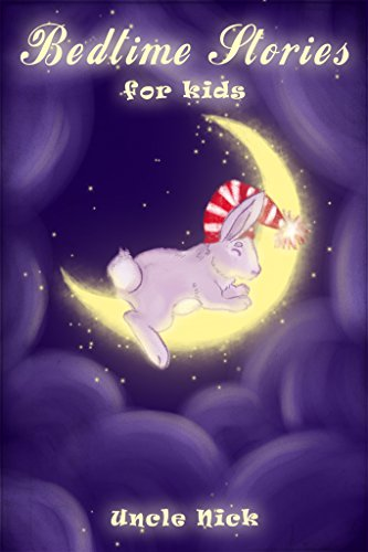 Bedtime Stories for Children  Short Bedtime Stories for Kids  (Bedtime  Stories for Babies aad49a89d