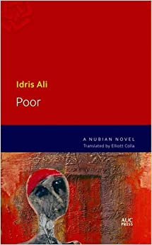 Poor: A Nubian Novel (Modern Arabic Literature (Pdf))