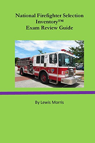 National Firefighter Selection Inventory Exam Review Guide