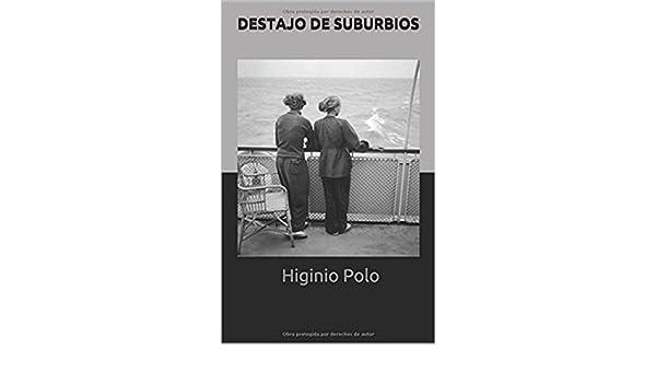 Destajo de suburbios eBook: Higinio Polo: Amazon.es: Tienda Kindle