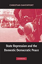 State Repression and the Domestic Democratic Peace (Cambridge Studies in Comparative Politics)