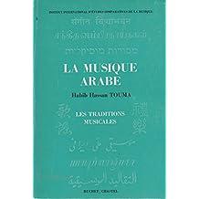 La Musique arabe (Les Traditions musicales)