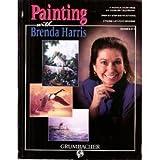 Painting with Brenda Harris. Series #1