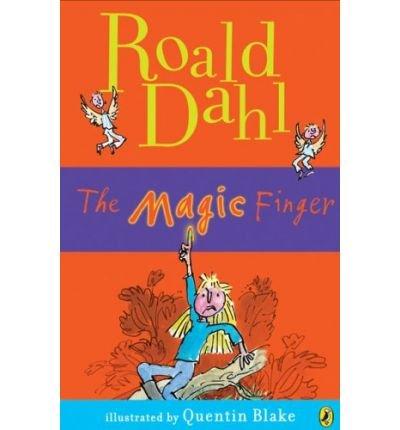 The Magic Finger (Paperback) By (author) Roald Dahl