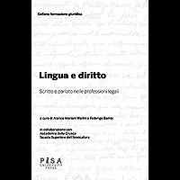 Lingua e diritto: scritto e parlato nelle professioni legali (Italian Edition) book cover